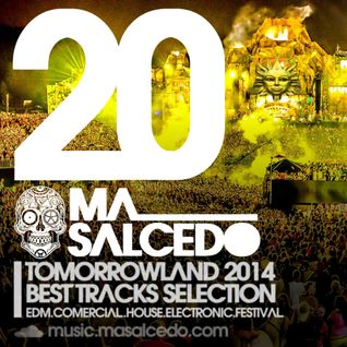 20 - AGOSTO 2014 TOMORROWLAND 2014 BESTTRACKS 130bpm by ma_Salcedo