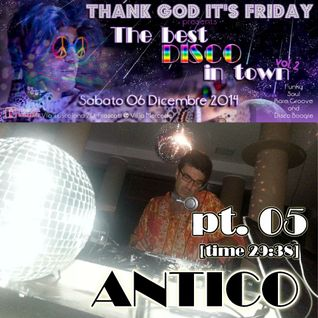 The Best Disco In Town vol.2 - DjSET 05 Antico