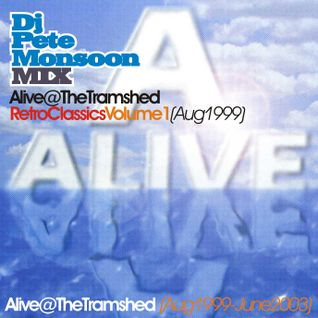 Pete Monsoon - ALIVE @ Tramshed, Halifax - Retro Classics Volume 01 (Aug 1999)
