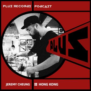 203: Jeremy Cheung(Hong Kong) DJ Mix