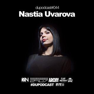 Dupodcast #044 Nastia Uvarova @ PT.BAR, New Year party 2015 set