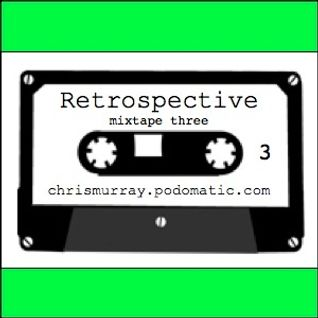 Retrospective mixtape 3