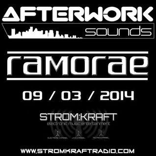 Ramorae - Afterwork Sounds Guest Mix [Strom:Kraft Radio] 09-03-2014)