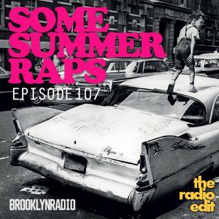 Radio Edit 107 - Some Summer Raps