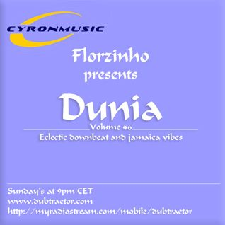 Cham'o and Florzinho present Dunia : 46 (2h set for Dubtractor Radio)