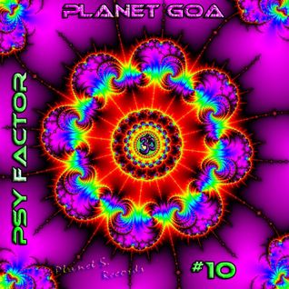 Planet Goa - Psy Factor #10