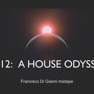 2012: A House odyssey