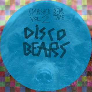 The sMashed Bear Tape vol.2