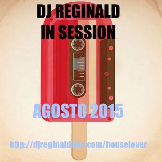 Dj Reginald - Session Agosto 2015