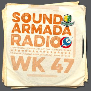 Sound Armada Radio Week 47 - 2015