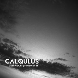 Deep Beats promomix#26 - CALQULUS