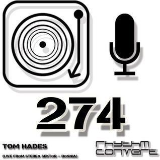 Techno Music | Tom Hades in the Rhythm Convert(ed) Podcast 274 (Live from Stereo Sektor - Bosnia)