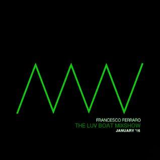 Francesco Ferraro | The Luv Boat Mixshow Volume #3 | ► PLΛY IT LOUDER!