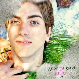 Andy De Salvi - Naturel 2