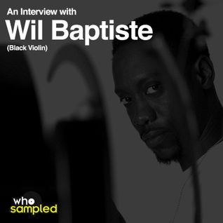 Wil Baptiste (Black Violin) interviewed for WhoSampled