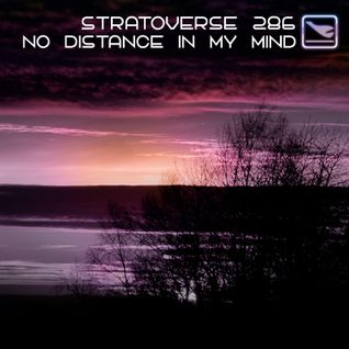 Stratoverse 286 - no distance in my mind