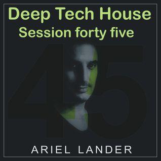 Ariel Lander - Deep Tech House #45