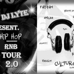 HipHop RnB Tour 2.0 (Present. & Mix By Dj LYTE)