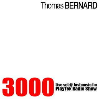 Thomas Bernard - Three Thousand (Justmusic.FM Live set)