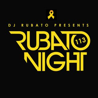 Rubato Night Episode 113 [2014.10.03]