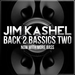 Jim Kashel - Back To BASSics TWO: Now with more bass