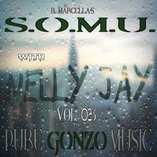 S.O.M.U. Podcast 023 with NELLY JAY