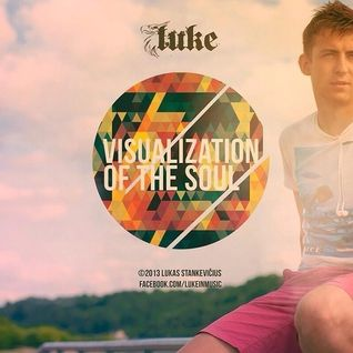 Lukas Stankevicius ( LUKE ) - VISUALIZATION OF THE SOUL - ZIPFM @ Rembo Music