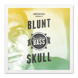 Jamaican Bass according to BLUNTSKULL