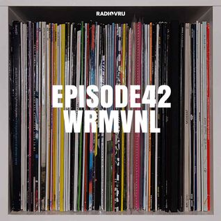 Radio VRU - Episode 42 - WRMVNL