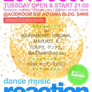 2016/06/07 reaction Live Mix at ACID ROOM