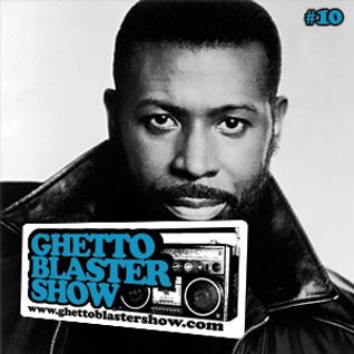 GHETTOBLASTERSHOW #10 (jan.23/10)