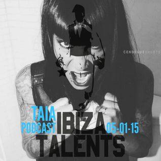TAIA - Special Podcast for Ibiza Talents Monday 5th January 2015 @ Pacha Ibiza