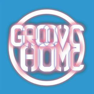 GROOVE HOME RADIO SHOW #8