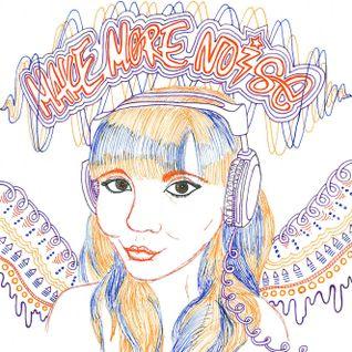Make More Noise 028