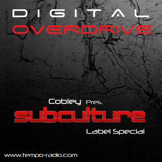 Cobley - Digital Overdrive EP144 [Subculture Label Special]