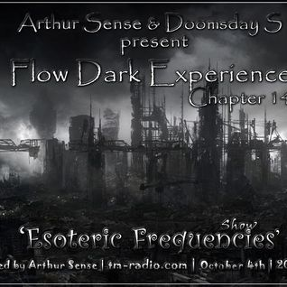 Arthur Sense - Esoteric Frequencies #014: Flow Dark Experience [October 2012] on tm-radio.com