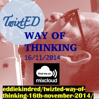 TwiztED- Way of Thinking 16th November 2014