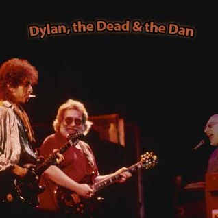 Dylan, the Dead & the Dan (Part 1)