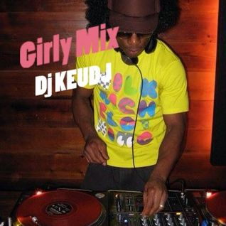Girly Mix - Dj Keudj