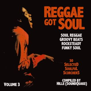 Reggae Got Soul - Volume 3 (November 2014)