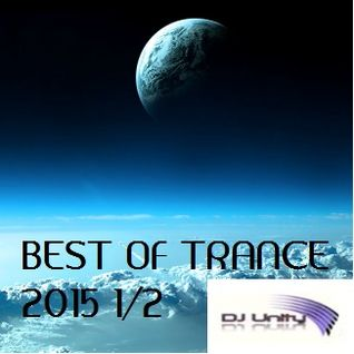 Best Of Trance 2015 1/2