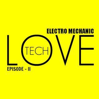 Tech Love Episode - II
