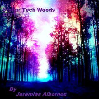 Stellar Tech Woods: #001 (Psy-trance)