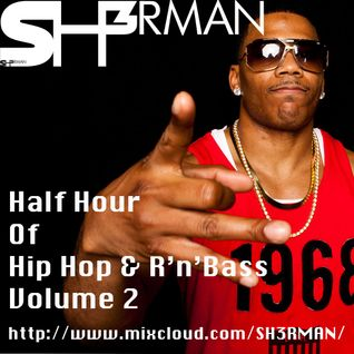 Half Hour Of Hip Hop & RnBass Vol.2