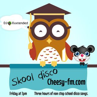 Skool Disco 04 Cheesy FM (16-10-2015)