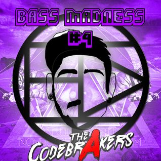 BASS MADNESS #4 - THE CODEBRAKERS LIVE @ElectroDanceRadio