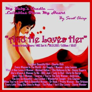 BABY'S CRADLE ... LULLABIES FROM MY HEART by Sweet Chirp - AND HE LOVES HER