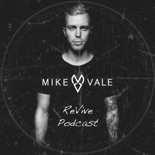 Mike Vale ReVive Podcast 004