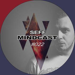 SEFF - Mindcast #022