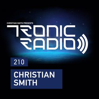 Tronic Podcast 210 with Christian Smith